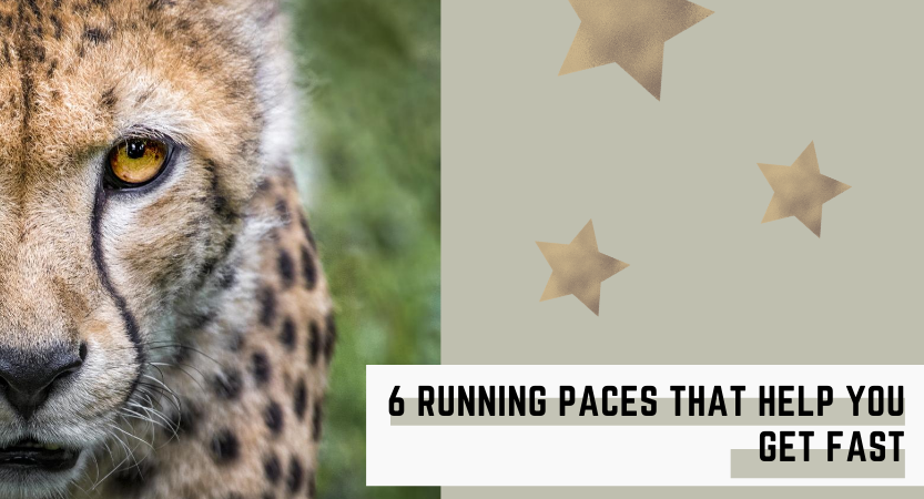 6 Running Paces that help you get fast