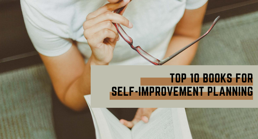 Top 10 Books For Self-Improvement Planning